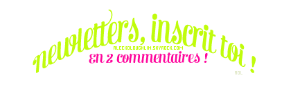 Newletters, inscris-toi ! ♥