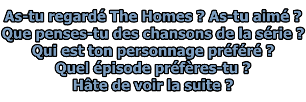 TOUT SUR THE HOMES !
