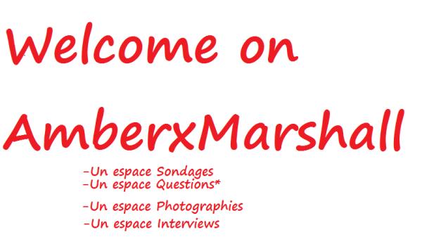 """*AmberxMarshall* """"Infos""""   *"""