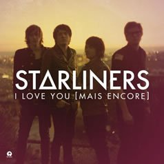 Starliners - I Love You (mais encore) (2011)