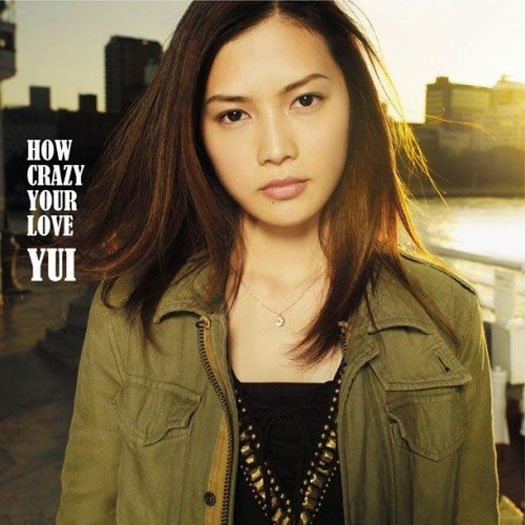 How crazy your love / Hello - Yui (2012)