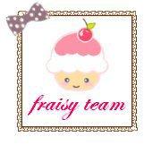 Fraisy Team! ^^