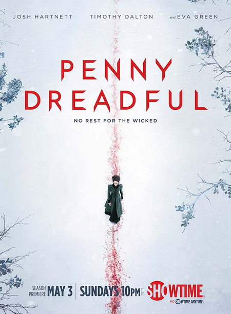 .Penny Dreadful..