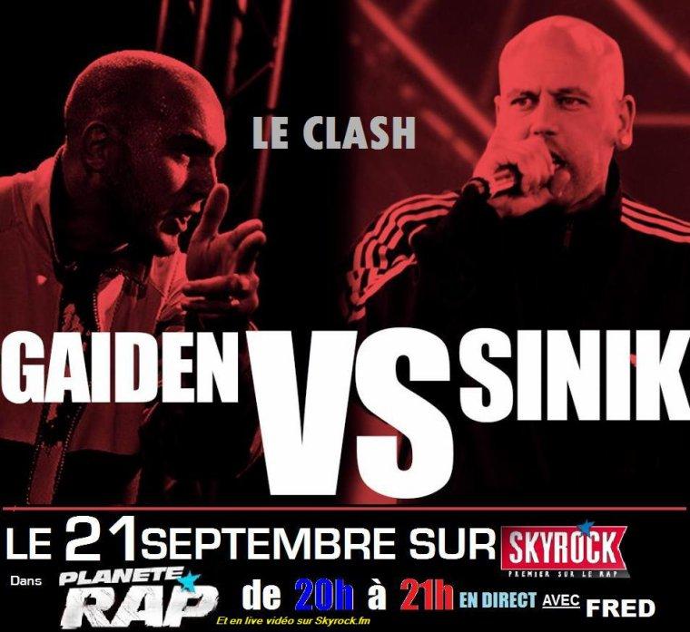 GAIDEN VS SINIK LE CLASH EN LIVE LE VENDREDI SUR SKYROCK!!!