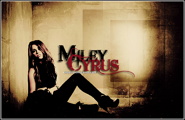 - HOPEDESTINYCYRUZ.SKY------------Ta Source sur Miley Ray Cyrus  -