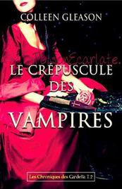 Chasseurs de vampires, les Chroniques des Gardella.
