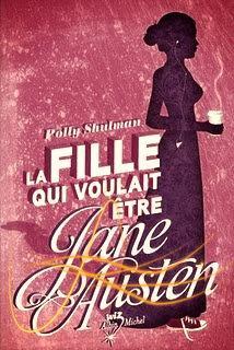 La fille qui voulait être Jane Austen.