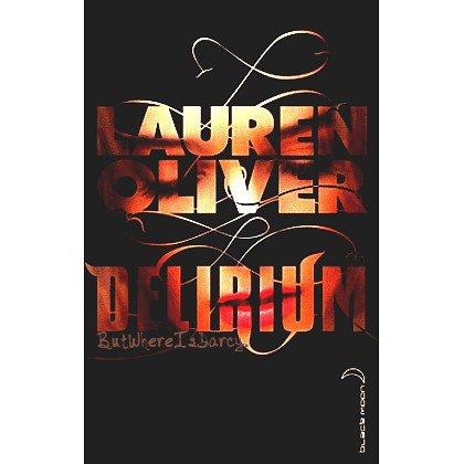 Delirium, Lauren Oliver.