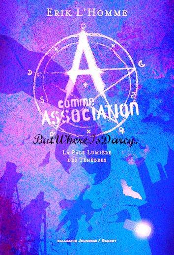 A comme Association.
