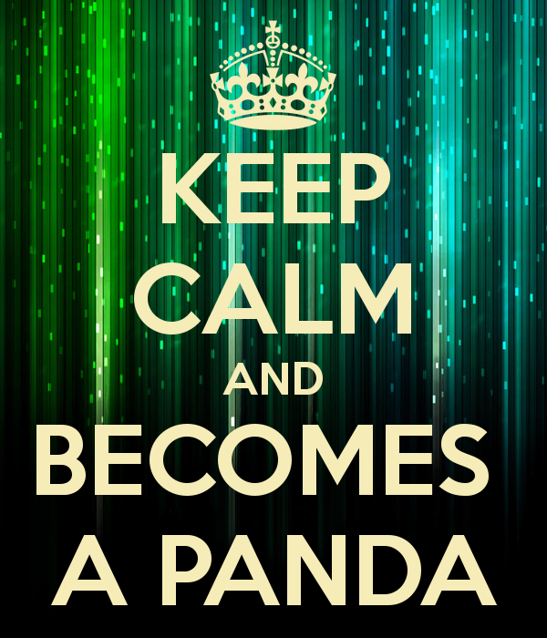 Keep calm and becomes a panda