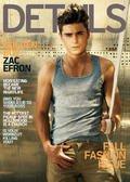 """Zac Efron fait la Une du magazine masculin """"Details"""""""