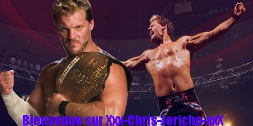 Bienvenue sur Xxx-Chris-Jericho-xxX