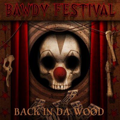 Pour les fans de Bawdy Festival