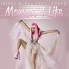 Nicki Minaj feat. Drake - Moment 4 Life  (2011)
