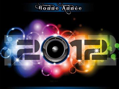 BONNE ANNÉE 2012 A TOUS / TOUTES !!!!!!!!!!