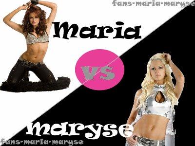 Maria                   vs                   Maryse