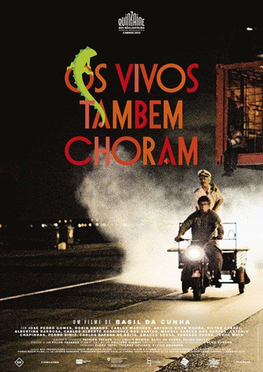CANNES 2012 Os Vivos Tambem Choram