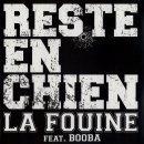 Reste en chien de La Fouine feat. Booba sur Skyrock