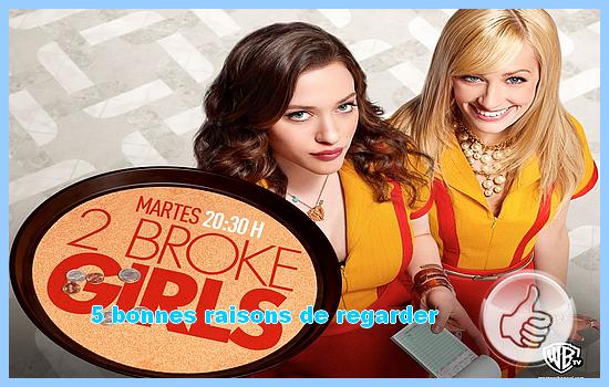 [5 bonnes raisons regarder] 2 Broke girls
