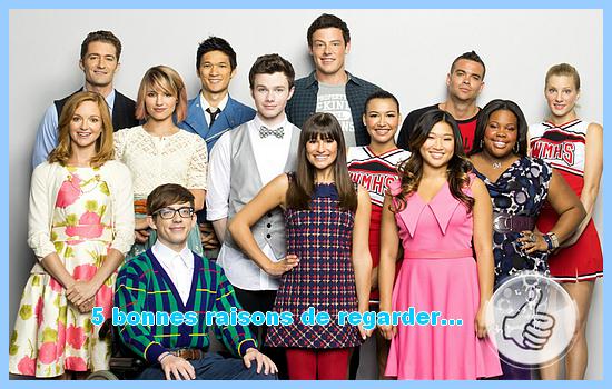 [5 bonnes raisons de regarder] Glee