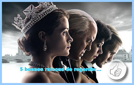 [5 bonnes raisons de regarder] The Crown