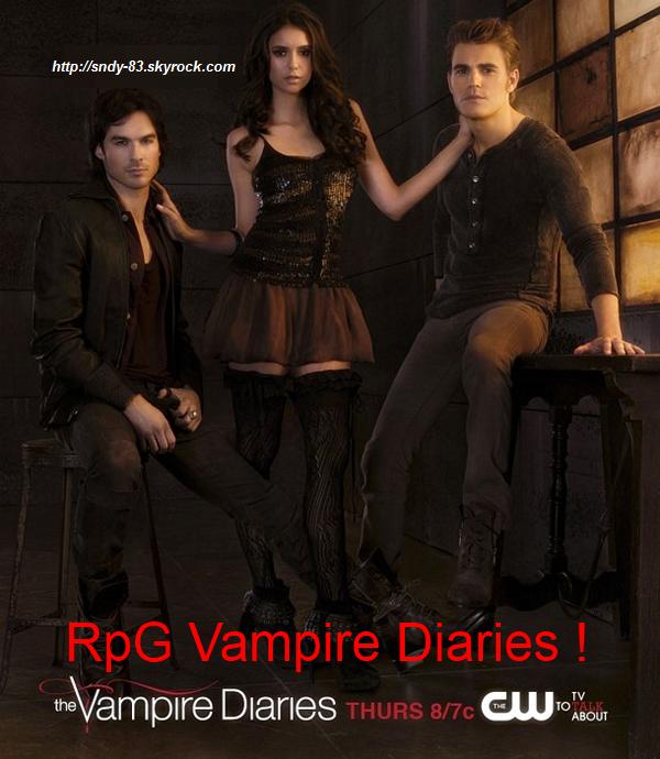 Rpg Vampire Diaries !!