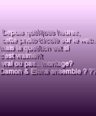 Damon & Elena ensemble !! ? ( pour les Delena !)