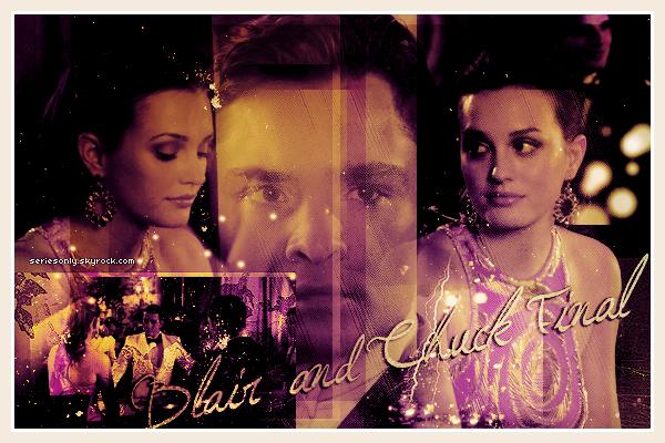 Chuck et Blair: UN AMOUR SANS FIN