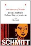 Les dix enfants que madame ming n'a jamais eu d'Eric Emmanuel Schmitt: 10/10