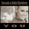 Cascada - You feat. Robin Stjernberg