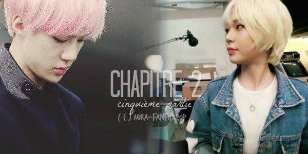 CHAPITRE 2 - PARTIE 5