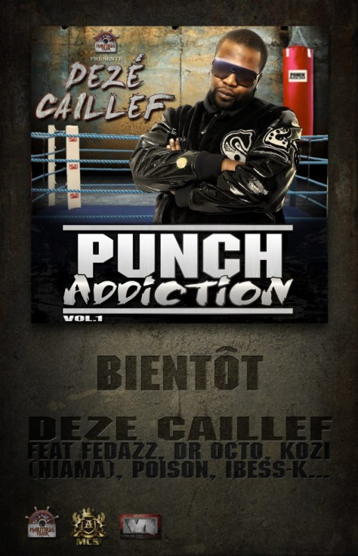 l'album PUNCH ADDICTION de DEZE CAILLEF sera bientot disponible