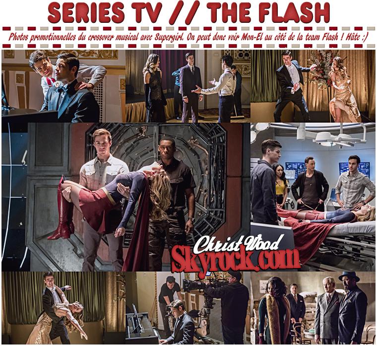 Flash : les premières images du cross-over musical avec Supergirl diffusé le 21 Mars 2017 sur THE CW