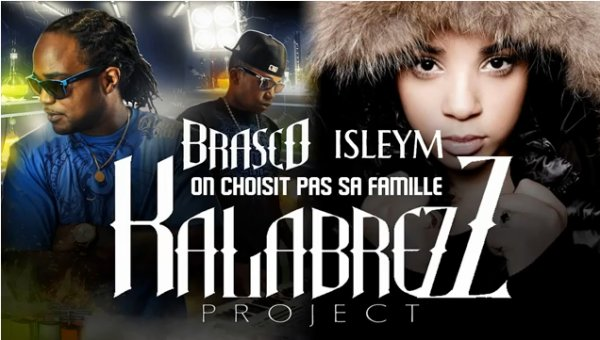 "Kalabrez Project / ""On choisit pas sa famille"" feat Brasco (2011)"