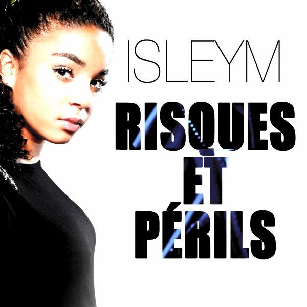 Isleym _ Risques & Périls (2012)