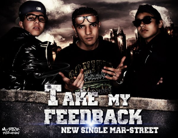New Single [ Take My FeedBack ] Du Groupe MarsTreeT