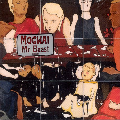Mr. Beast / Mogwai - Auto Rock (2006)