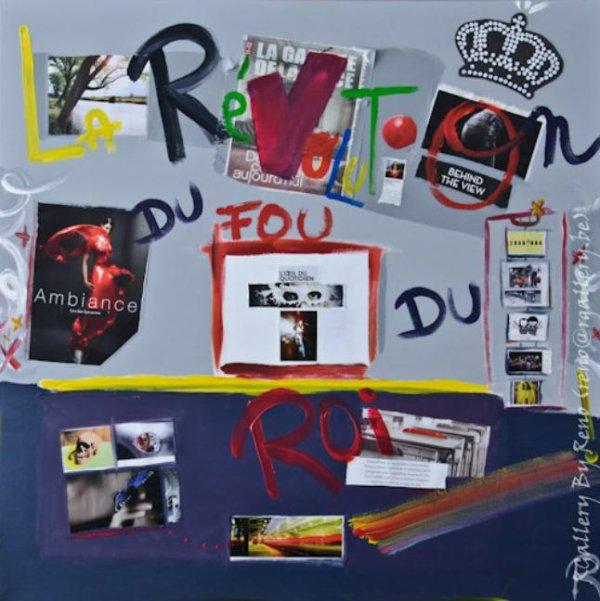 """Peinture acrylique avec collages sur toile (100 x 100 cm) - """" La révolution du fou du roi """""""