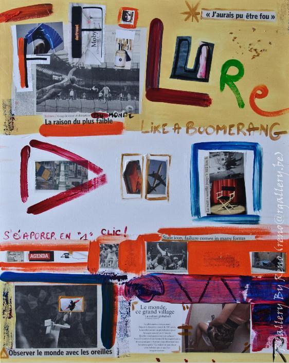 """Peinture acrylique avec collages sur toile ( 80 x 100 cm) -"""" Failure """""""