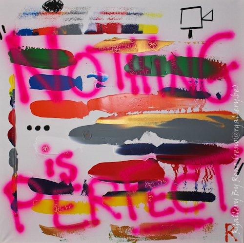 """Peinture acrylique avec collages sur toile (100  x 100 cm) - """" Nothing is Perfect """""""