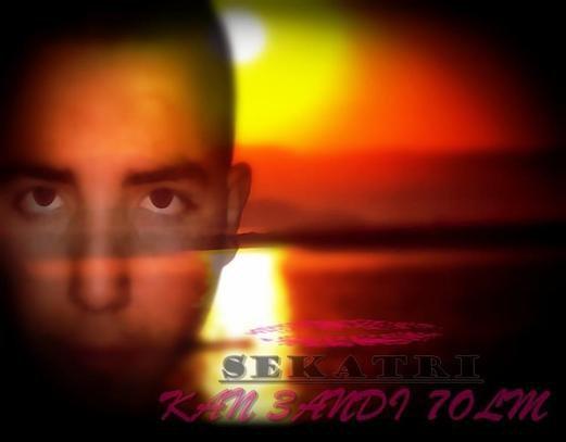 SEKATRI -  New Album -  KAN 3ANDI 7OLM
