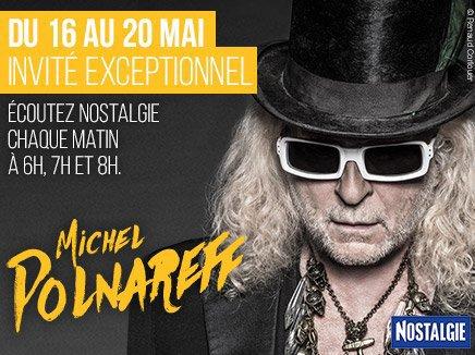 Michel Polnareff invité exceptionnel de Nostalgie du 16 au 20 Mai