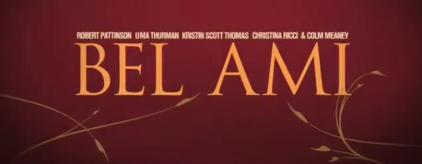 """""""Bel Ami"""" classé Rated R !"""