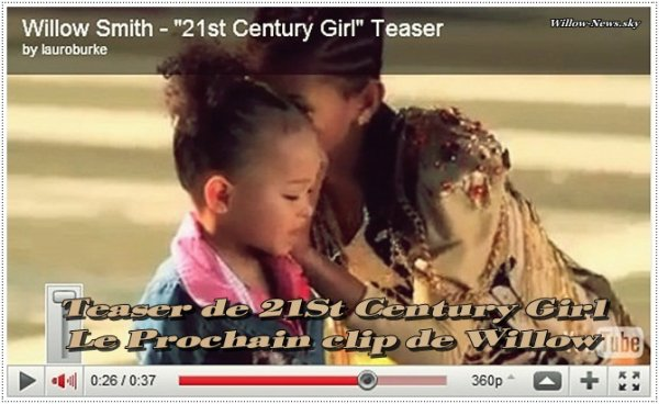 """-   Teaser du clip """"21St Century Girl""""   -"""