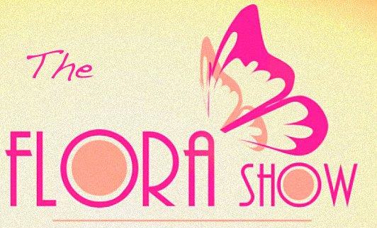 Bienvenue au Flora Show.