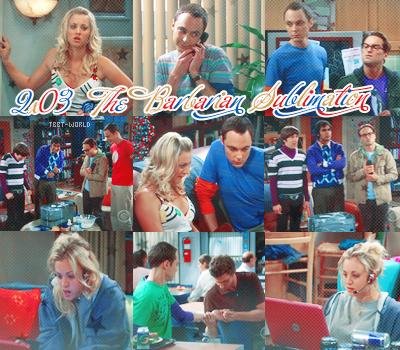 The Big Bang Theory --------------- Saison 2, Episode 3 : The Barbarian Sublimation----------------Voir l'épisode