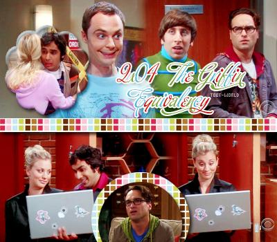 The Big Bang Theory --------------- Saison 2, Episode 4 : The Griffin Equivalency----------------Voir l'épisode