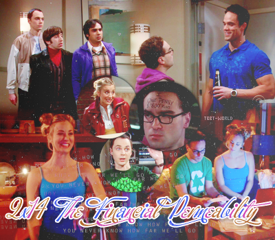 The Big Bang Theory-------------- Saison 2, Episode 14 : The Financial Permeability---------------Voir l'épisode
