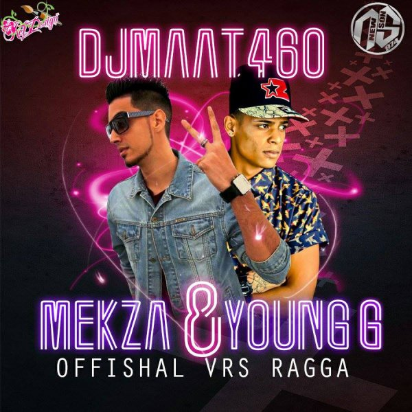 DjMaat460 - Young G Feat Mekza - offishal New Vrs Ragga - 2013 (2013)