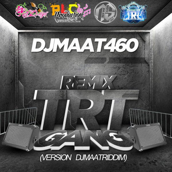 DjMaat460 - Remix TRT Gang - Vrs DjMaatRiddim - 2014 (2014)